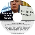 DVD. Ps. Enoch Lavender - Trump and the Third Temple