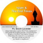 Ps. Enoch Lavender - Islam & The End Times DVD