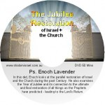 Enoch Lavender - The Jubilee Restoration of Israel and the Church
