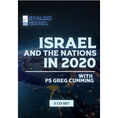 3 CD Set: Ps Greg Cumming - Israel and the Nations in 2020