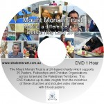 2017 DVD: Mount Moriah Trust - Making a difference in the Holy Land DVD